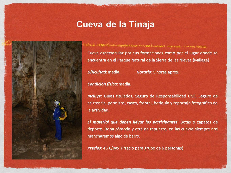Cueva de la Tinaja Cueva espectacular por sus formaciones como por el lugar donde se encuentra en el Parque Natural de la Sierra de las Nieves (Málaga