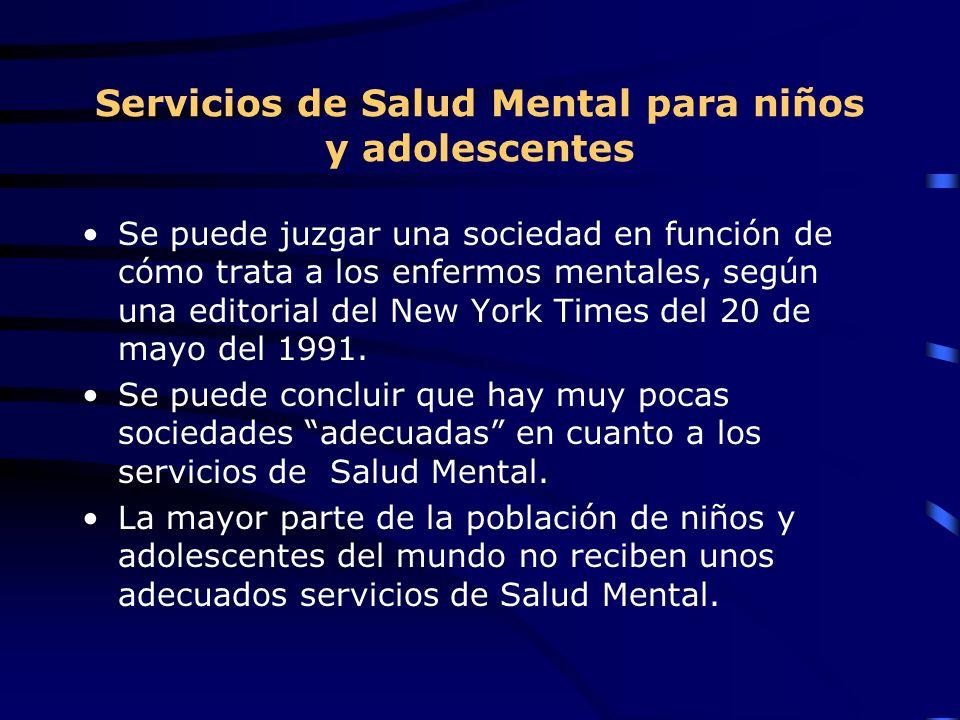 Servicios de Salud Mental para niños y adolescentes Se puede juzgar una sociedad en función de cómo trata a los enfermos mentales, según una editorial