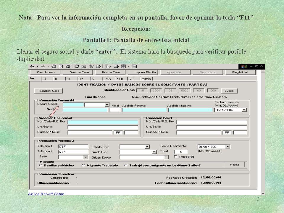 4 El sistema presentará la siguiente pantalla: Casos registrados por el número de Seguro Social: Opciones: 1.
