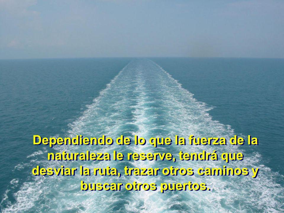 Sin embargo, sabemos que está allí preparándose, abasteciéndose y alistándose para ser lanzado al mar, cumpliendo con el destino para el cual fué crea