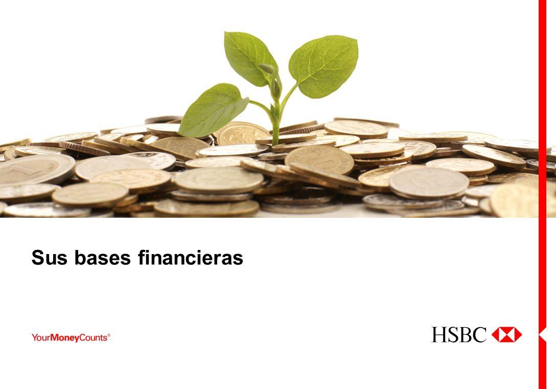 Sus bases financieras