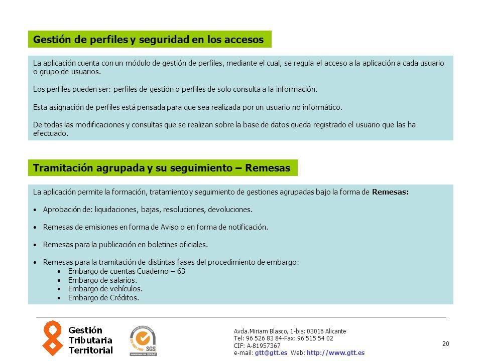 20 Avda.Miriam Blasco, 1-bis; 03016 Alicante Tel: 96 526 83 84-Fax: 96 515 54 02 CIF: A-81957367 e-mail: gtt@gtt.es Web: http://www.gtt.es Gestión de