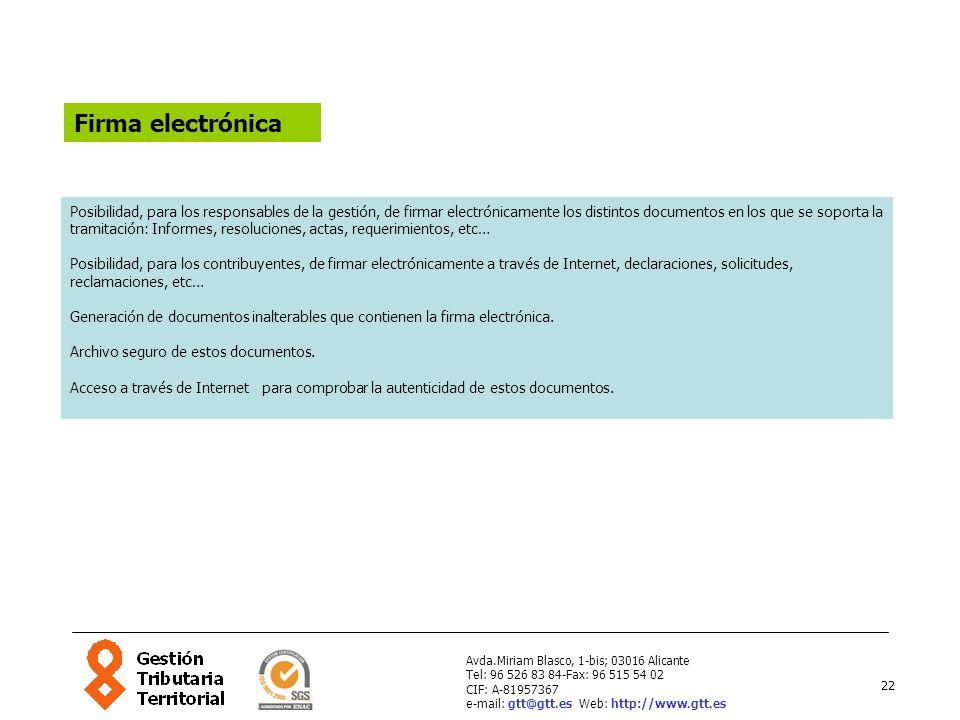 22 Avda.Miriam Blasco, 1-bis; 03016 Alicante Tel: 96 526 83 84-Fax: 96 515 54 02 CIF: A-81957367 e-mail: gtt@gtt.es Web: http://www.gtt.es Firma elect