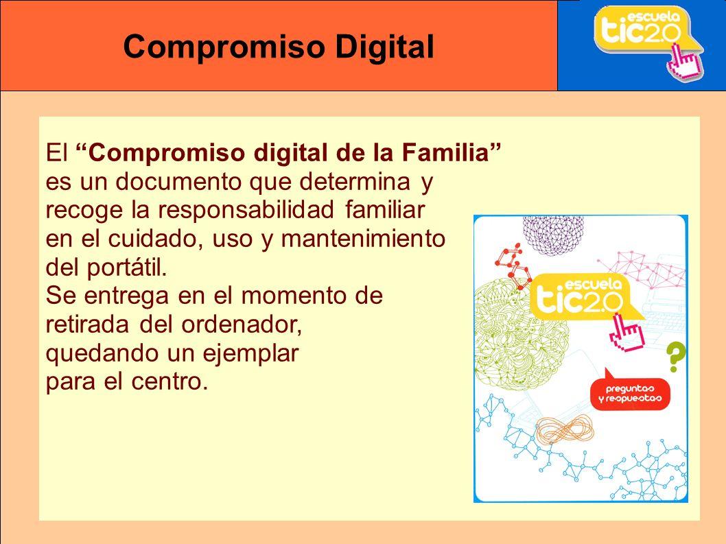 El Compromiso digital de la Familia es un documento que determina y recoge la responsabilidad familiar en el cuidado, uso y mantenimiento del portátil.