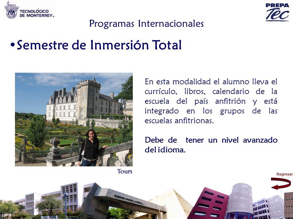 Regresar Programas Internacionales Semestre de Inmersión Total En esta modalidad el alumno lleva el currículo, libros, calendario de la escuela del pa