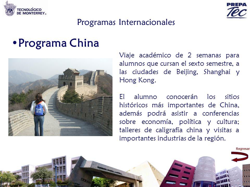 Regresar Programas Internacionales Programa China Viaje académico de 2 semanas para alumnos que cursan el sexto semestre, a las ciudades de Beijing, S