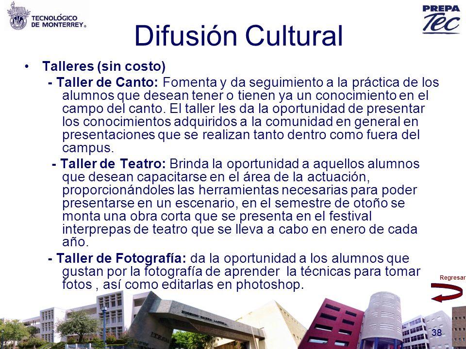 Regresar 38 Difusión Cultural Talleres (sin costo) - Taller de Canto: Fomenta y da seguimiento a la práctica de los alumnos que desean tener o tienen
