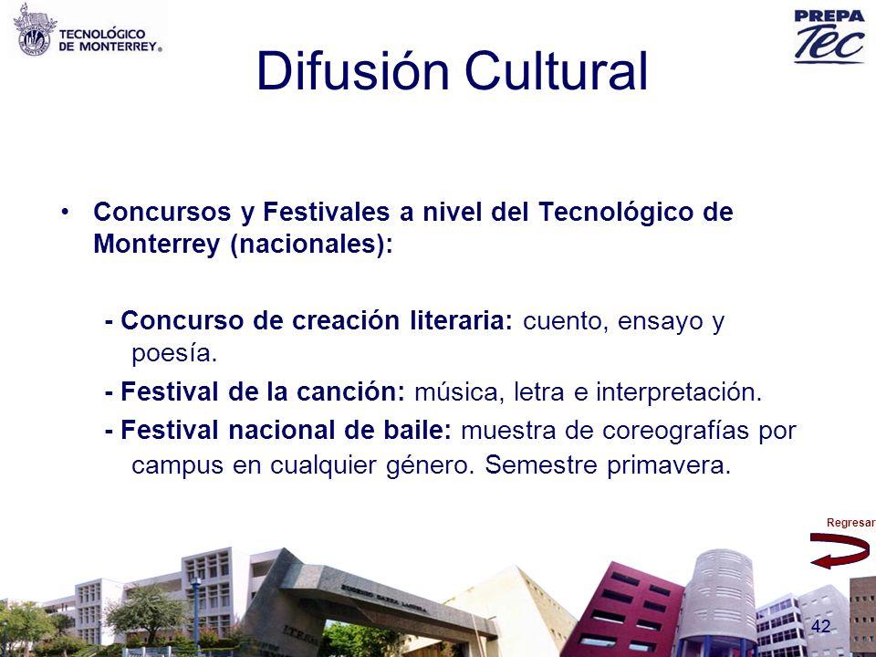 Regresar 42 Difusión Cultural Concursos y Festivales a nivel del Tecnológico de Monterrey (nacionales): - Concurso de creación literaria: cuento, ensa