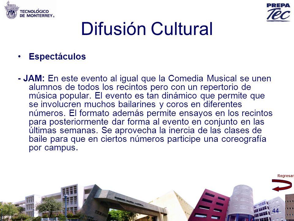 Regresar 44 Difusión Cultural Espectáculos - JAM: En este evento al igual que la Comedia Musical se unen alumnos de todos los recintos pero con un rep