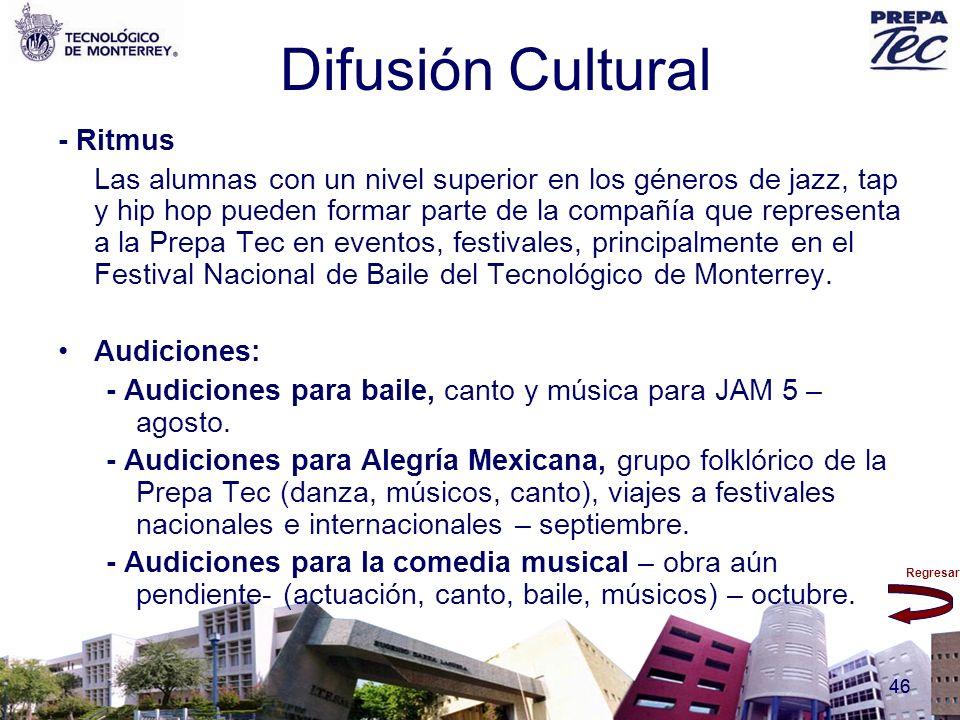 Regresar 46 Difusión Cultural - Ritmus Las alumnas con un nivel superior en los géneros de jazz, tap y hip hop pueden formar parte de la compañía que