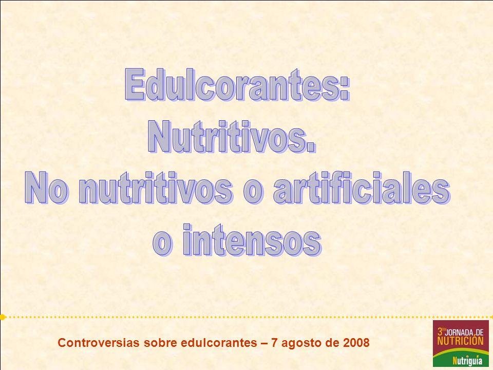 Controversias sobre edulcorantes – 7 agosto de 2008 Aspartamo IFIC - FDA: el aspartamo es seguro para el público en general, puede ser consumido incluso por personas diabéticas, niños, mujeres embarazadas y amamantando.