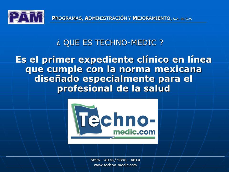 T ECHNO- M EDIC 5896 – 4036 / 5896 – 4814 www.techno-medic.com T ECHNO- M EDIC HISTORIA CLINICA TECHNO-MEDIC