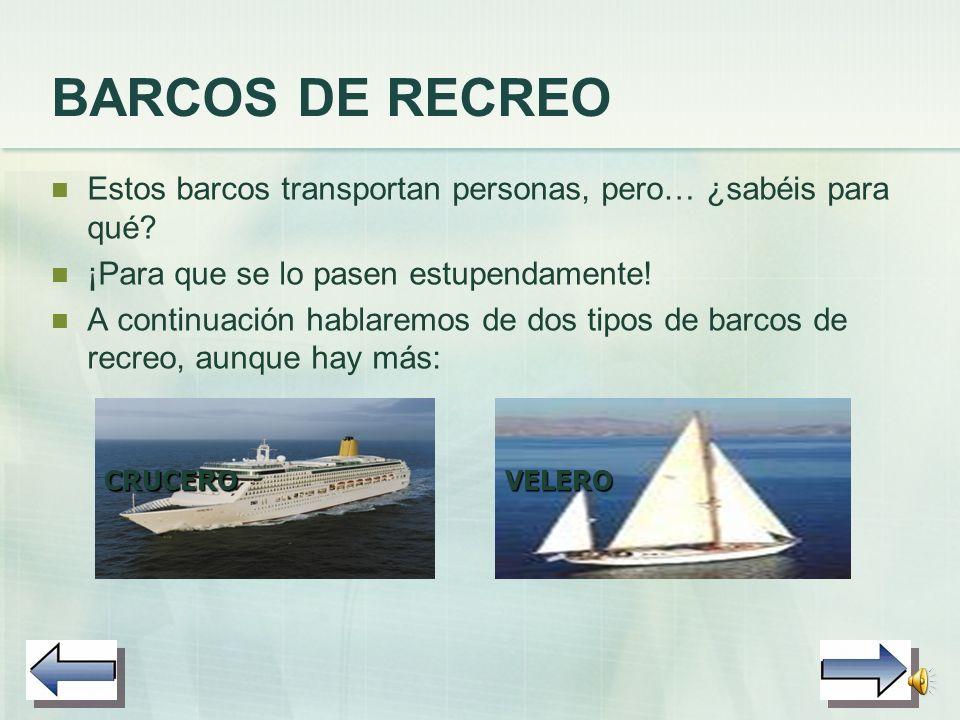 BARCOS DE GUERRA Estos barcos se utilizan para luchar contra los enemigos. Son muy fuertes y resistentes. Un tipo de barco de guerra es el acorazado: