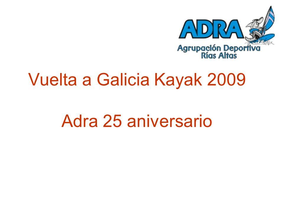 Vuelta a Galicia Kayak 2009 Adra 25 aniversario