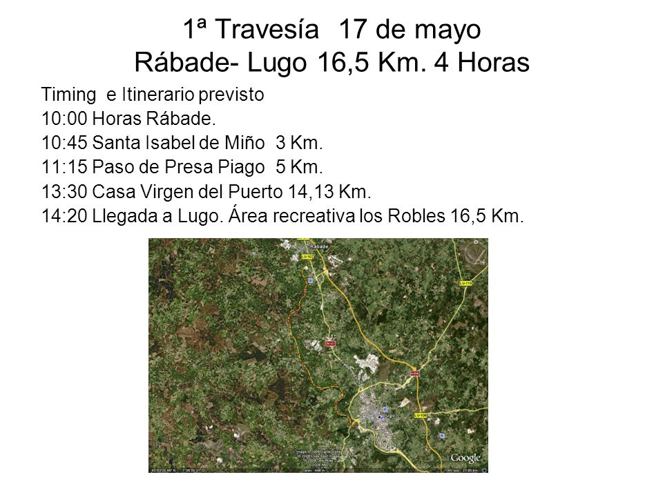 1ª Travesía 17 de mayo Rábade- Lugo 16,5 Km.