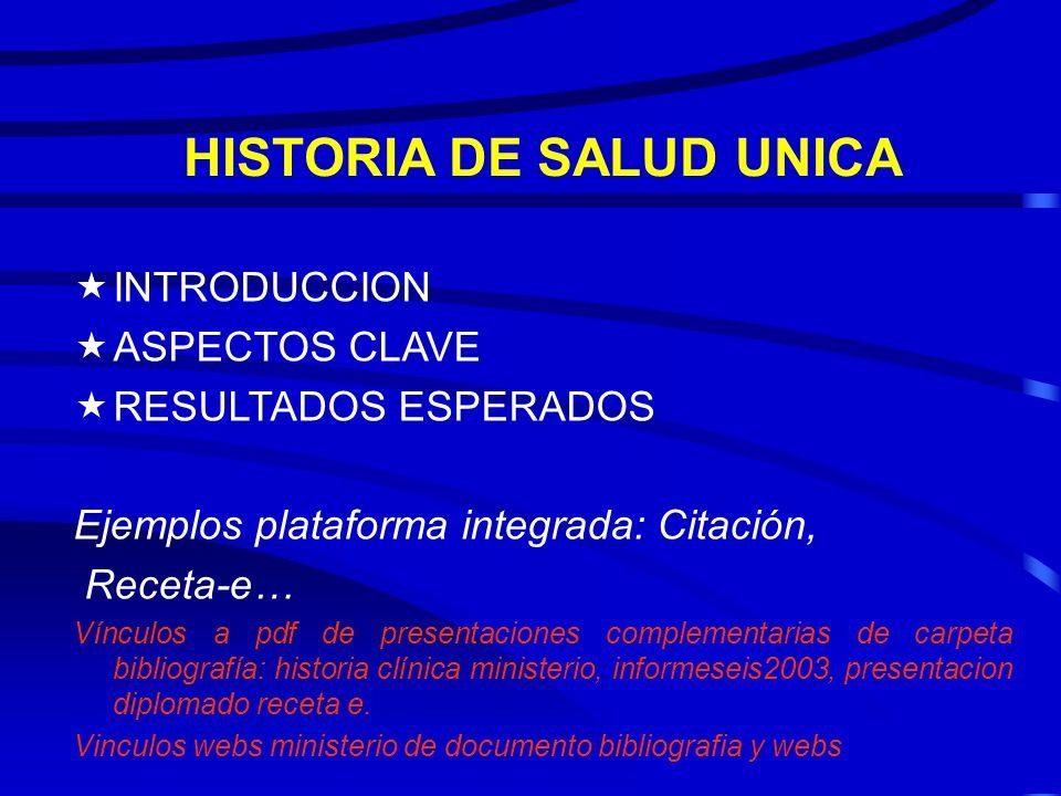 INTEGRACION DE LOS SI SANITARIA « INTRODUCCION. Sistema de Información sanitaria de la OMS 1973: Los mecanismos o estructuras para la recogida, elabor