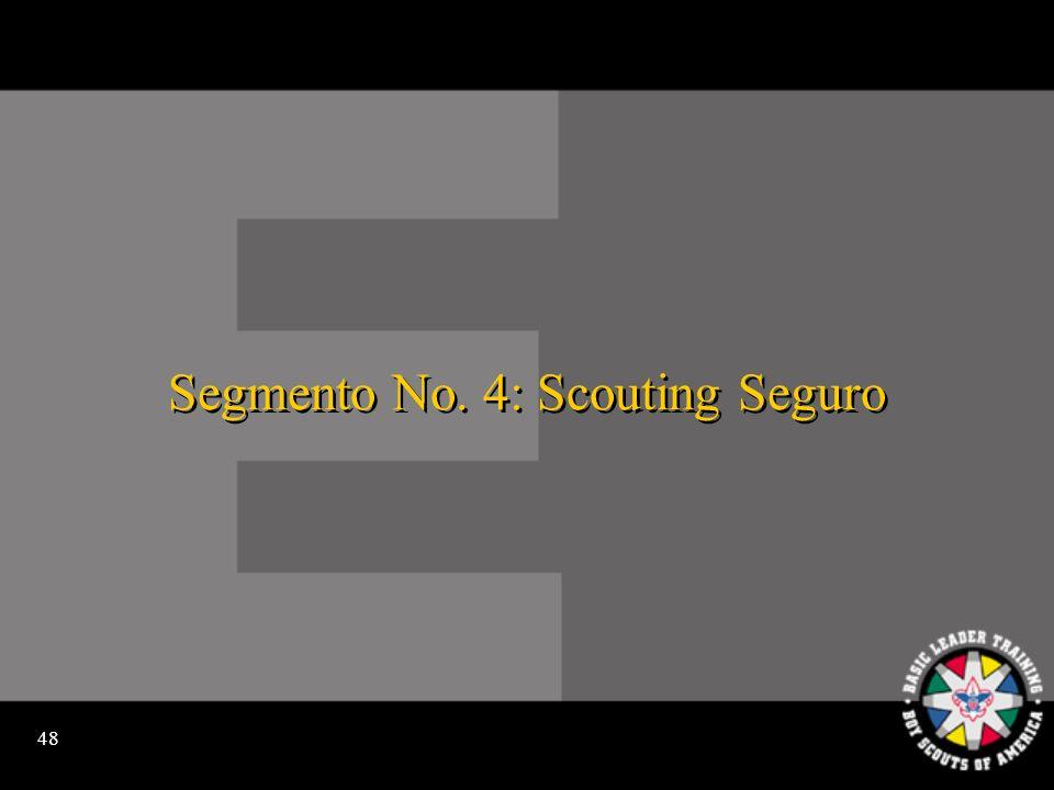 47 ¿Cómo mantenemos Scouting seguro?