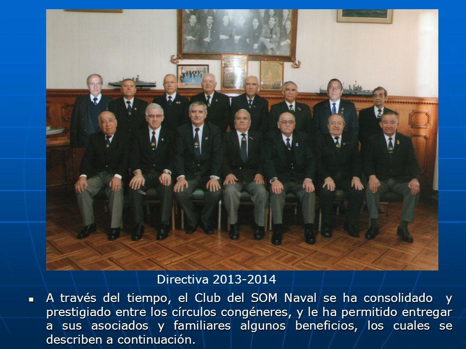 A través del tiempo, el Club del SOM Naval se ha consolidado y prestigiado entre los círculos congéneres, y le ha permitido entregar a sus asociados y