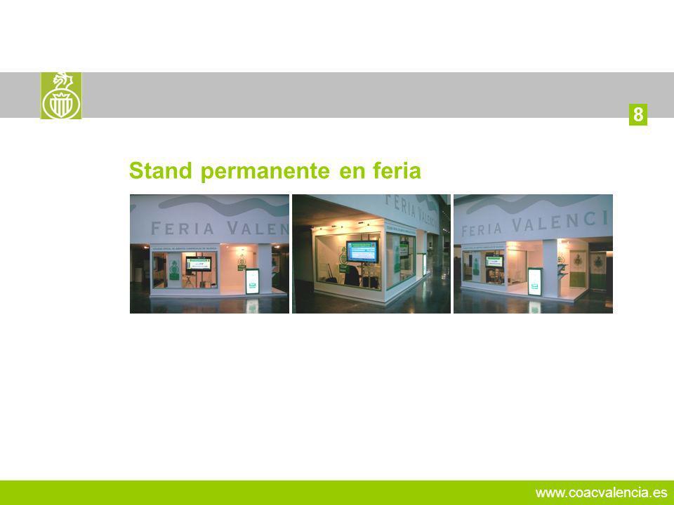 www.coacvalencia.es 14 8 Stand permanente en feria
