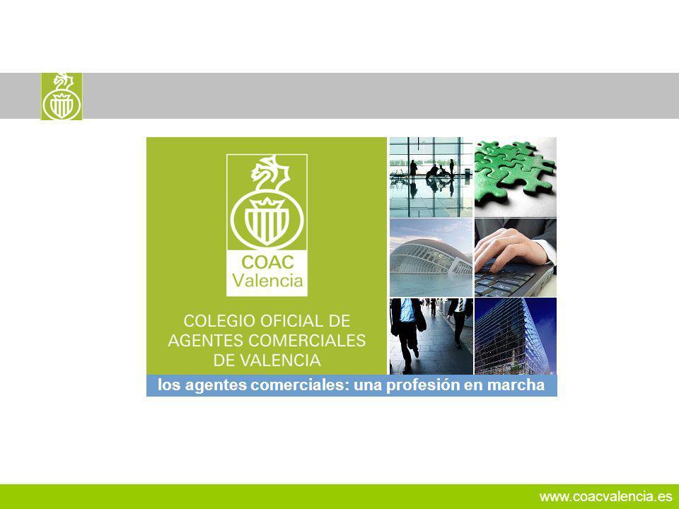 www.coacvalencia.es los agentes comerciales: una profesión en marcha