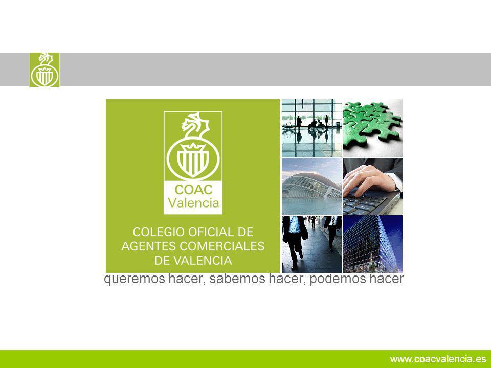 www.coacvalencia.es queremos hacer, sabemos hacer, podemos hacer