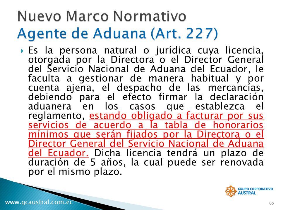 www.gcaustral.com.ec Es la persona natural o jurídica cuya licencia, otorgada por la Directora o el Director General del Servicio Nacional de Aduana d