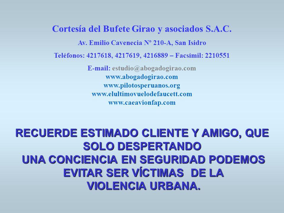 Cortesía del Bufete Girao y asociados S.A.C. Av. Emilio Cavenecia Nº 210-A, San Isidro Teléfonos: 4217618, 4217619, 4216889 – Facsímil: 2210551 E-mail