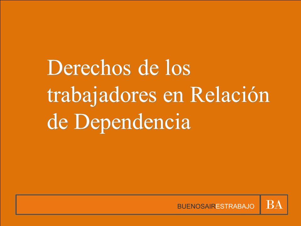 Derechos de los trabajadores en Relación de Dependencia