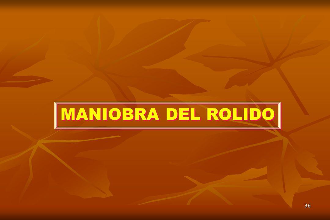 36 MANIOBRA DEL ROLIDO
