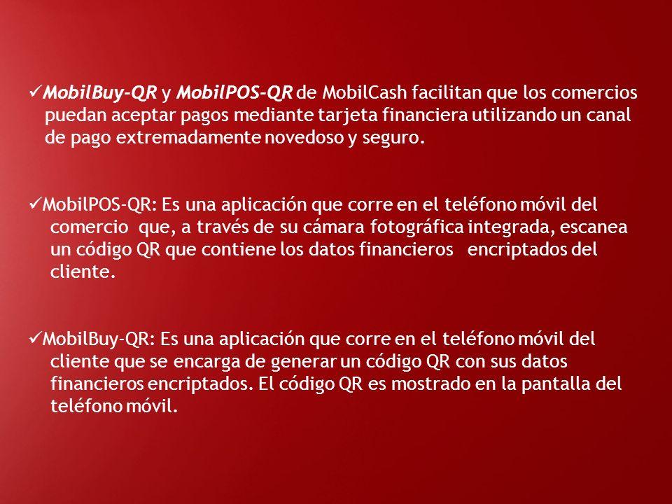MobilBuy-QR y MobilPOS-QR de MobilCash facilitan que los comercios puedan aceptar pagos mediante tarjeta financiera utilizando un canal de pago extrem