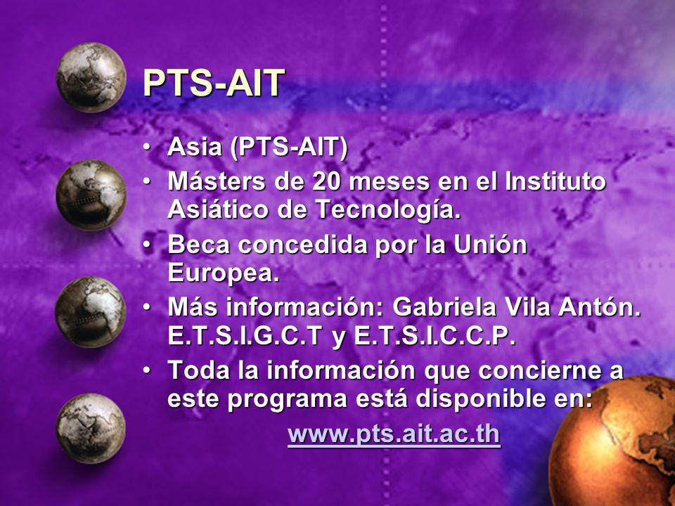 PTS-AIT Asia (PTS-AIT)Asia (PTS-AIT) Másters de 20 meses en el Instituto Asiático de Tecnología.Másters de 20 meses en el Instituto Asiático de Tecnol