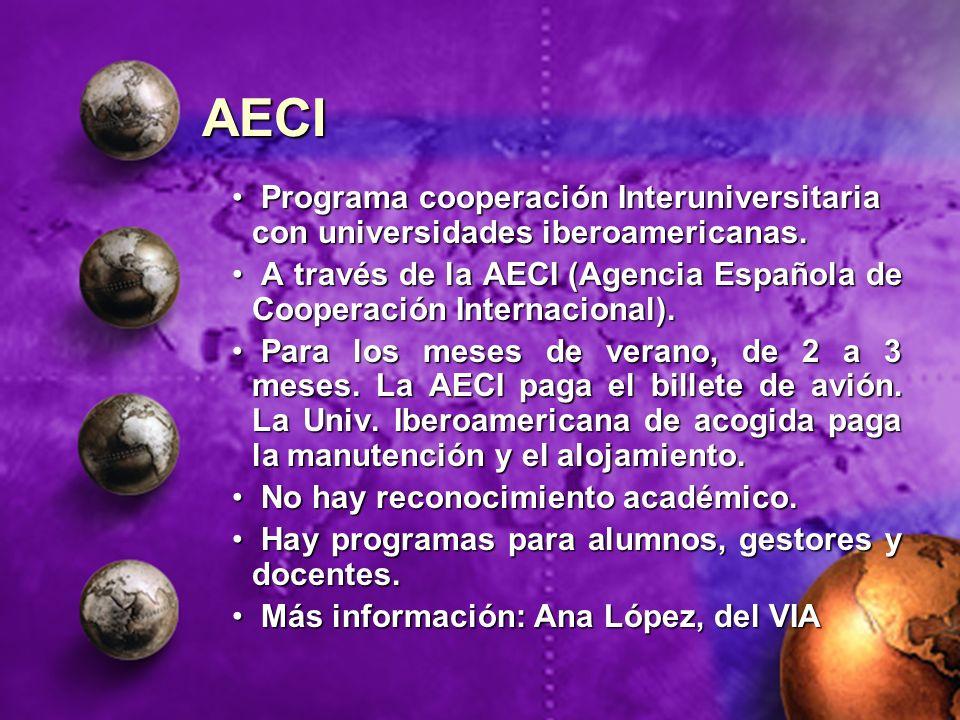 AECI Programa cooperación Interuniversitaria con universidades iberoamericanas. Programa cooperación Interuniversitaria con universidades iberoamerica