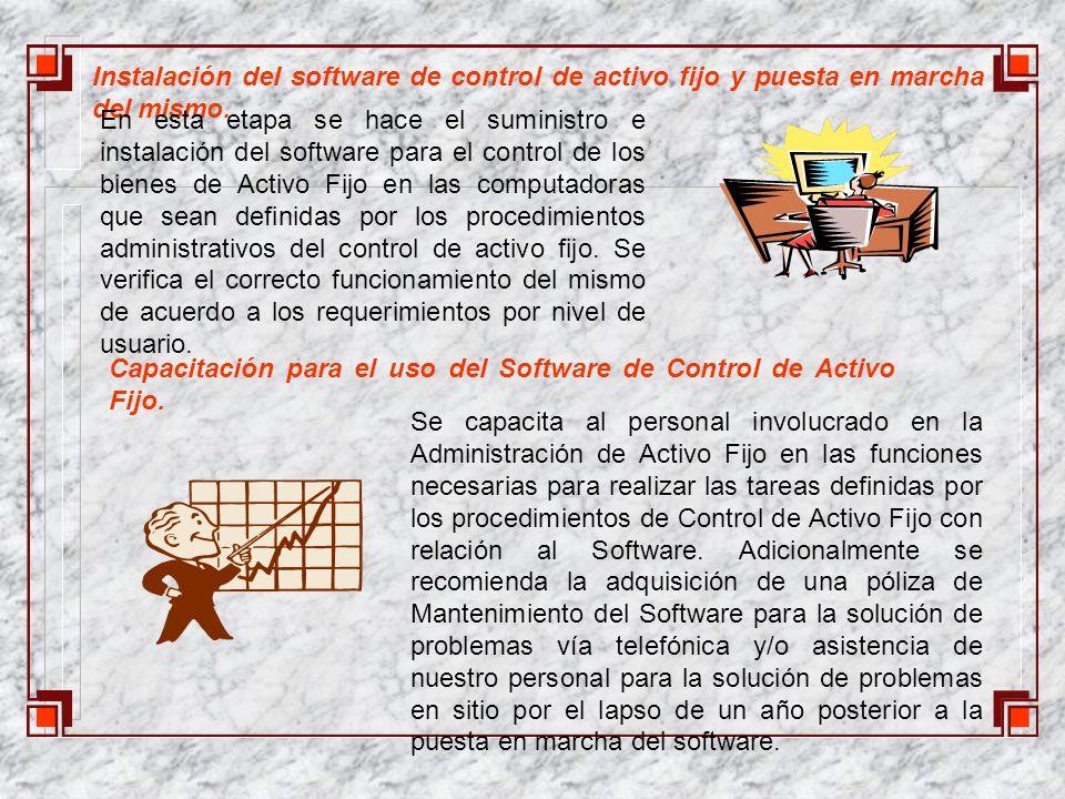 Instalación del software de control de activo fijo y puesta en marcha del mismo.