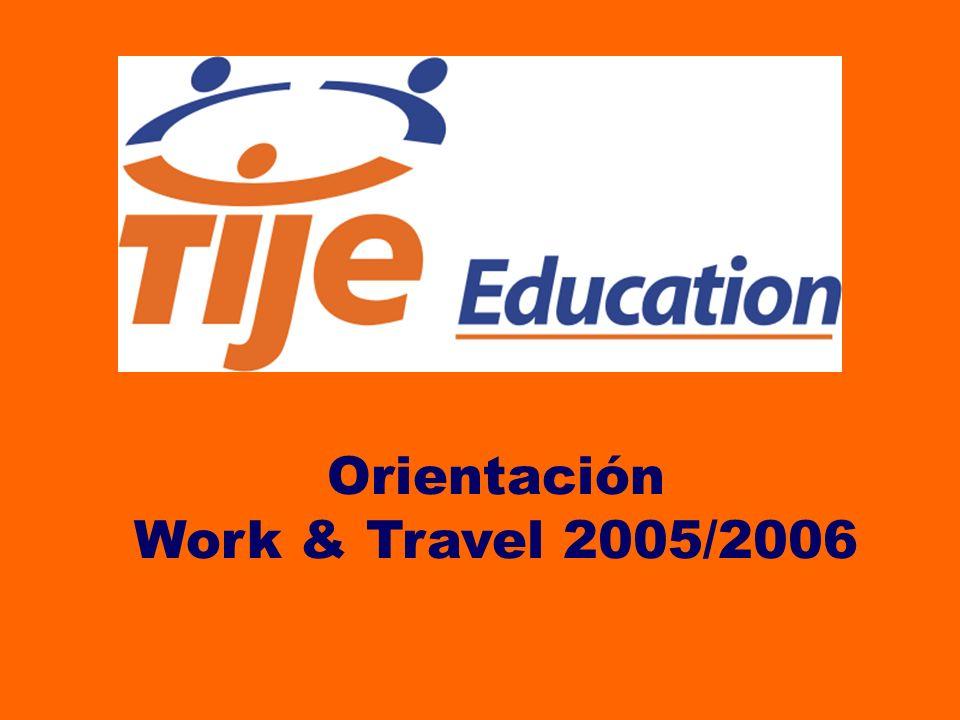 Orientación Work & Travel 2005/2006
