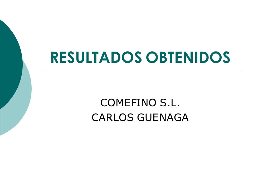 RESULTADOS OBTENIDOS COMEFINO S.L. CARLOS GUENAGA