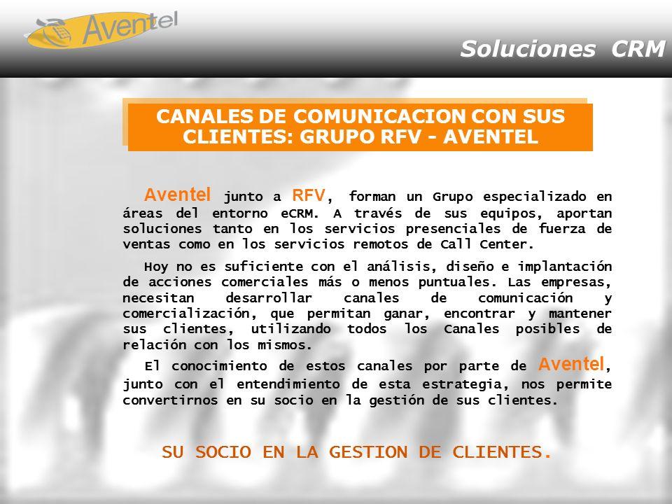Soluciones CRM A ventel junto a RFV, forman un Grupo especializado en áreas del entorno eCRM.