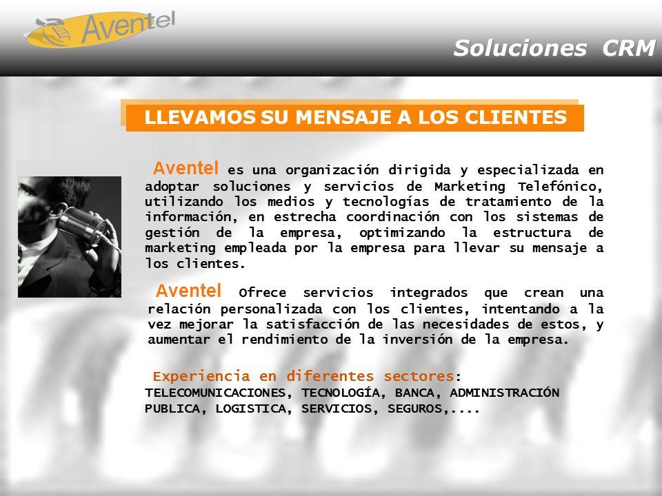 Soluciones CRM LLEVAMOS SU MENSAJE A LOS CLIENTES A ventel Ofrece servicios integrados que crean una relación personalizada con los clientes, intentan