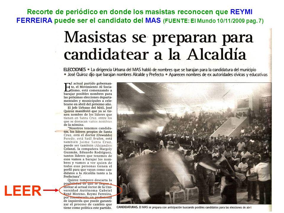10 Recorte de periódico en donde los masistas reconocen que REYMI FERREIRA puede ser el candidato del MAS (FUENTE: El Mundo 10/11/2009 pag. 7) LEER