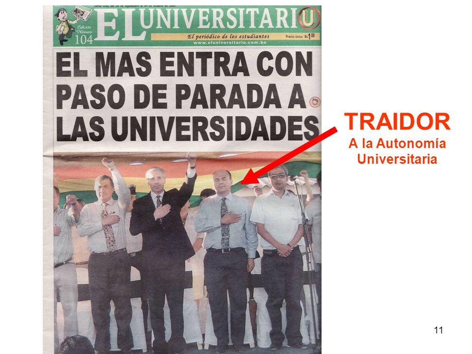 11 TRAIDOR A la Autonomía Universitaria
