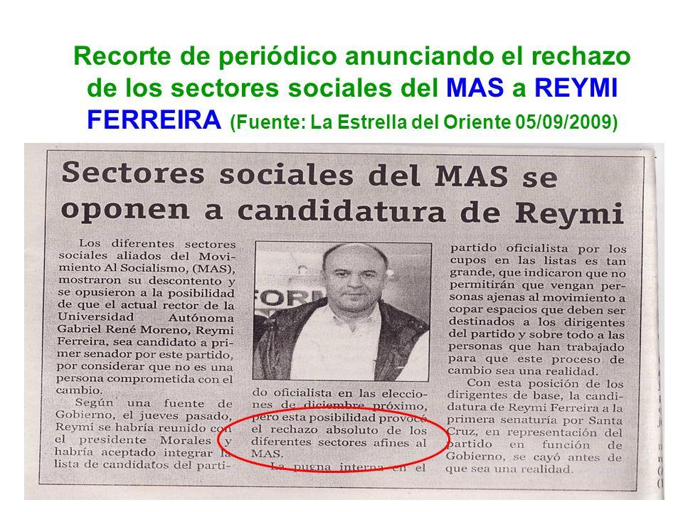 6 En esos días REYMI FERREIRA tuvo el cinismo de decir públicamente que evidentemente tuvo conversaciones con el MAS para ser candidato a senador pero que el sería incapaz de traicionar a la Universidad.