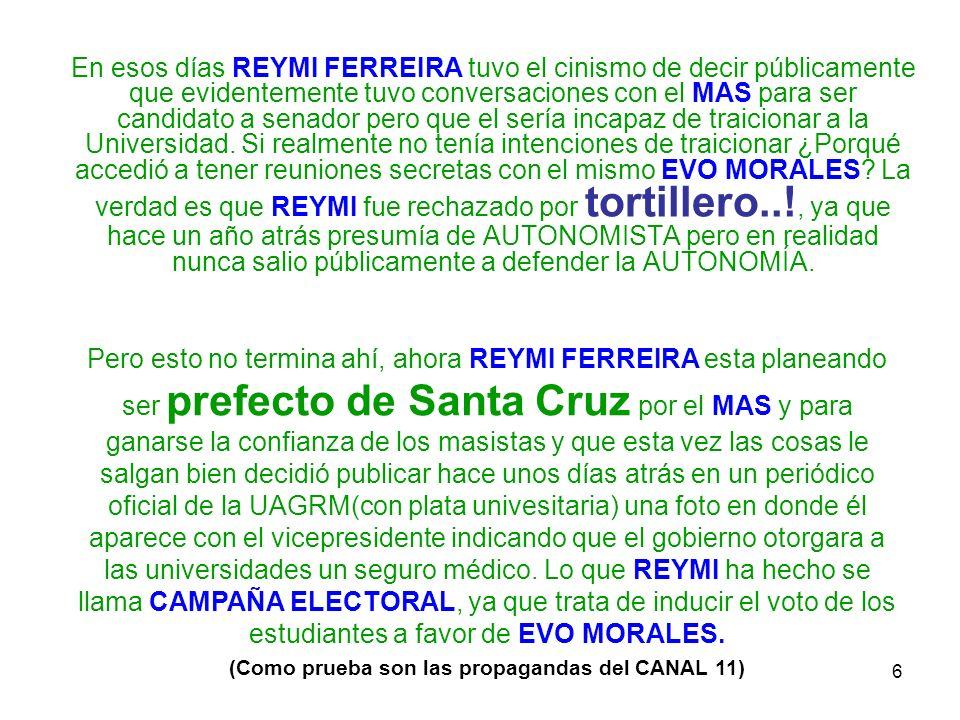 7 Recorte de Periódico publicado por la universidad en donde aparece REYMI haciendo campaña en la UAGRM con García Linera