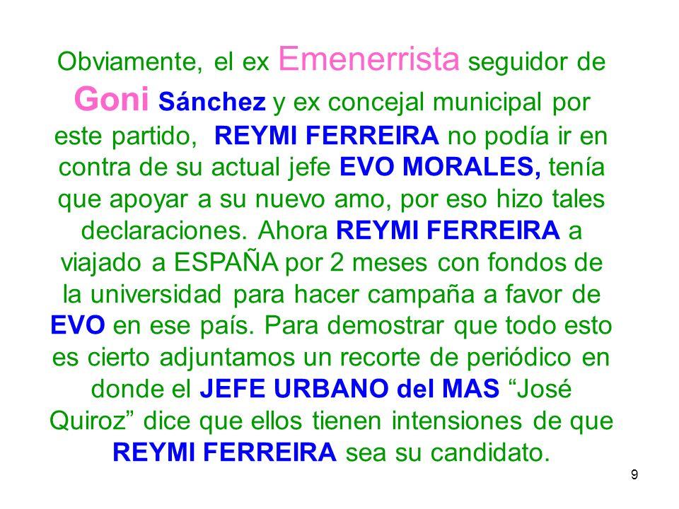 10 Recorte de periódico en donde los masistas reconocen que REYMI FERREIRA puede ser el candidato del MAS (FUENTE: El Mundo 10/11/2009 pag.
