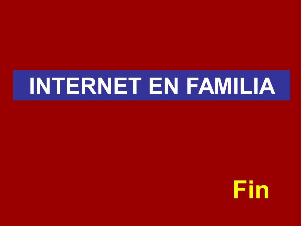 Fin INTERNET EN FAMILIA