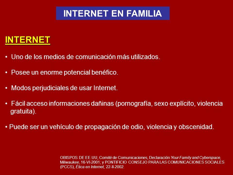 INTERNET Uno de los medios de comunicación más utilizados.
