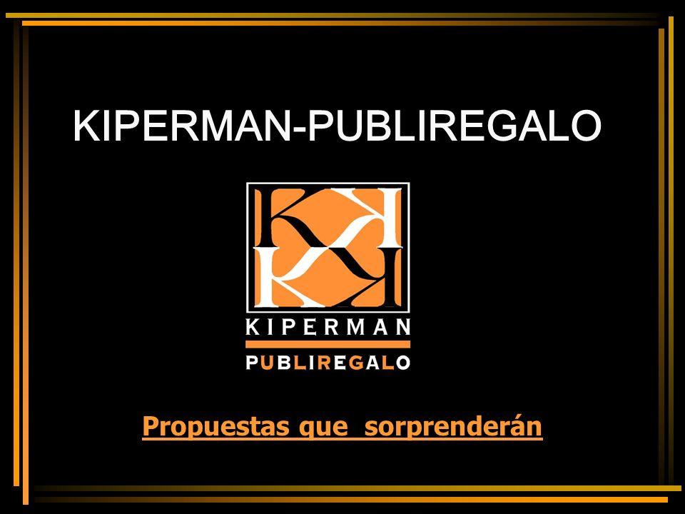 Para mayor información : 944 218 825 www.kiperman-publiregalo.com Gracias.