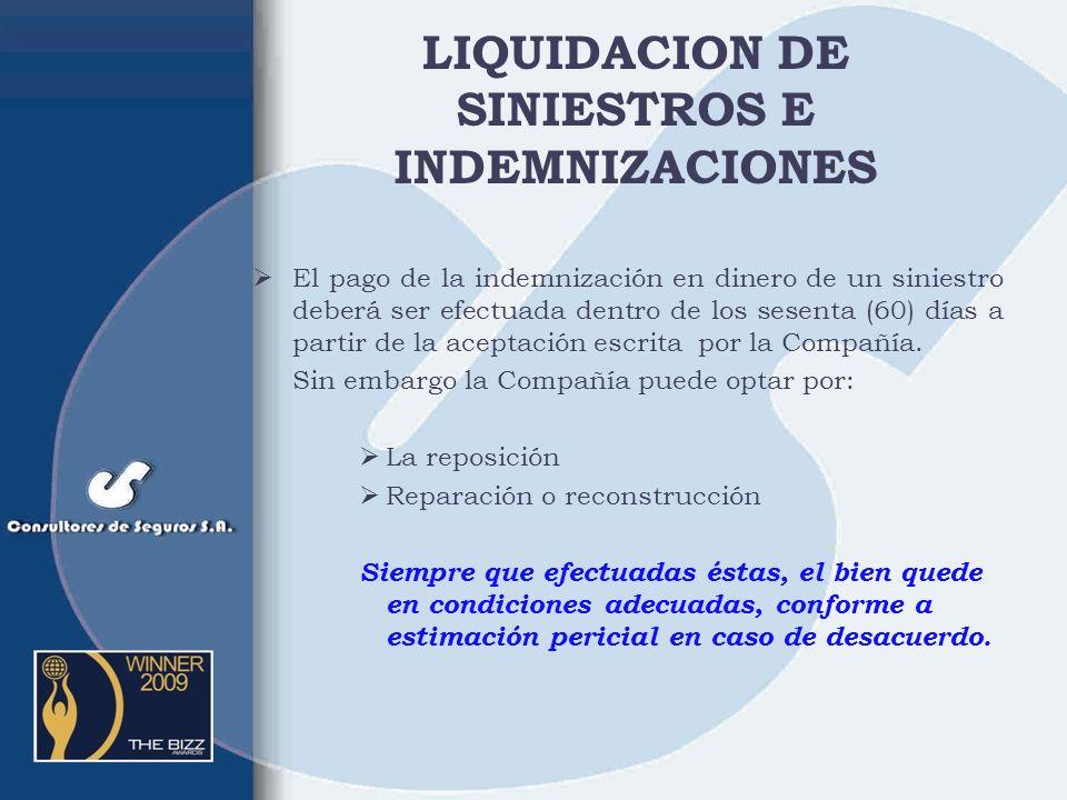 RESPONSABILIDAD CIVIL EXTRACONTRACTUAL OBJETO Y ALCANCE.- La Compañía garantiza el pago de las indemnizaciones de las cuales, de acuerdo a Ley, result