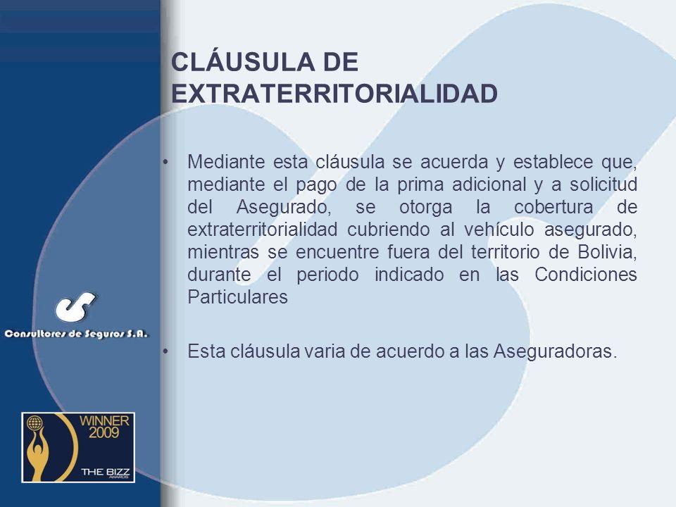 DAÑOS PROPIOS OBJETO La Compañía indemnizará los daños que sufra el vehículo en territorio boliviano como consecuencia de cualquier accidente ya sea q