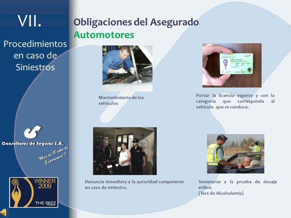 Recomendaciones Automotores No debe admitirse responsabilidad, ni efectuar convenios sin previa autorización de la Aseguradora. Esperar la autorizació