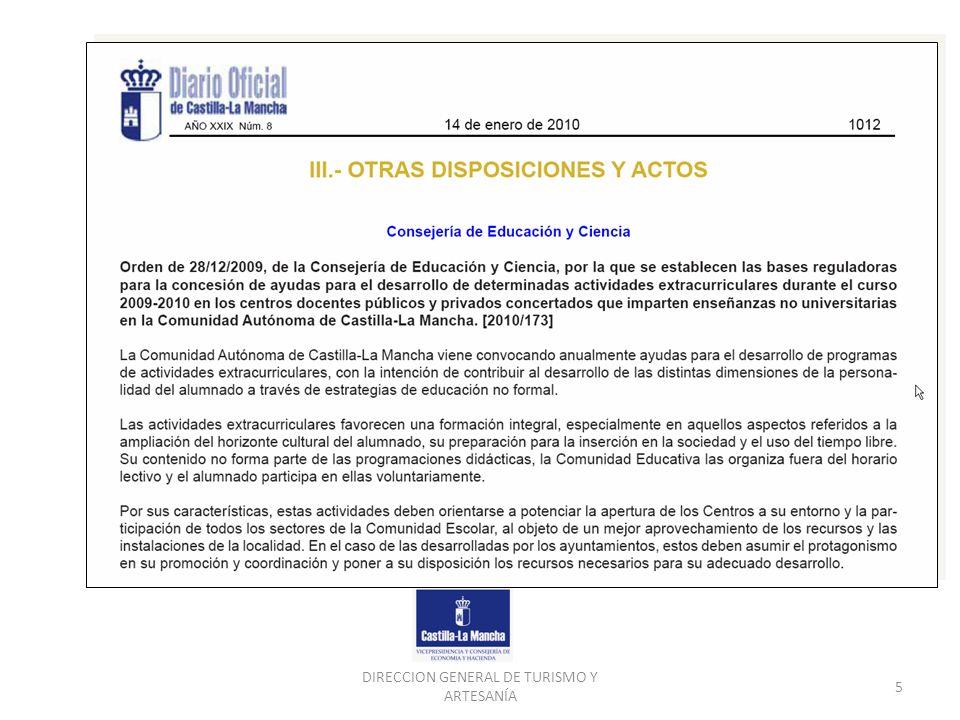 DIRECCION GENERAL DE TURISMO Y ARTESANÍA 5 ORDEN de 28/12/2009 de la Consejería de Educación y Ciencia. DOCM de 14 de enero de 2010