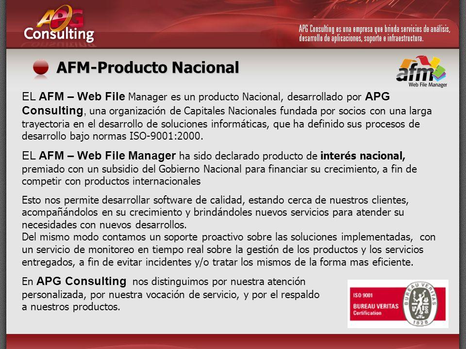 AFM-Producto Nacional EL AFM – Web File Manager es un producto Nacional, desarrollado por APG Consulting, una organización de Capitales Nacionales fun